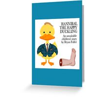 Hannibal the Happy Duckling (card) Greeting Card