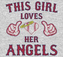 This Girl Loves Her California Angels Baseball Heart T Shirt by xdurango