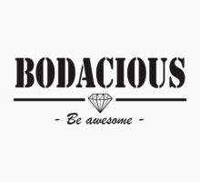 BODACIOUS black diamond  by BDCS