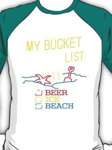 My Bucket List T-Shirt