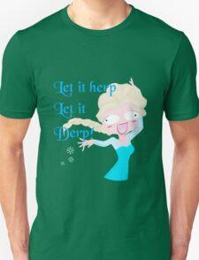 Let it herp let it derp T-Shirt