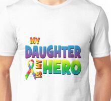My Daughter Is My Hero Unisex T-Shirt