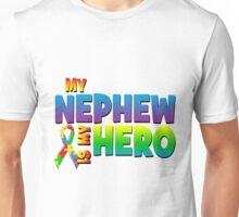 My Nephew Is My Hero Unisex T-Shirt