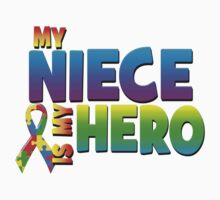 My Niece Is My Hero by magiktees