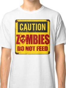 Bloody Zombies Caution Sign Classic T-Shirt