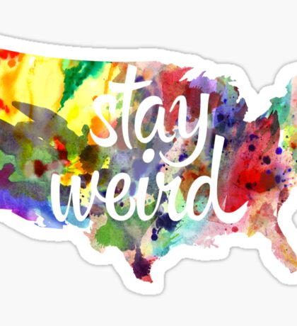 Stay Weird America Sticker