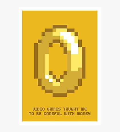 8-Bit Lessons: Video Games Taught Me To Be Careful With Money Photographic Print
