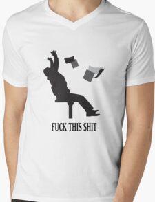 Fuck This Shit (MONDAYS) Mens V-Neck T-Shirt