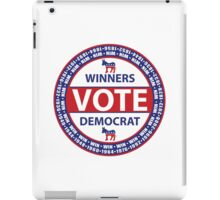 Winners Vote Democrat iPad Case/Skin