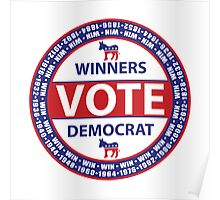 Winners Vote Democrat Poster