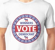 Winners Vote Democrat Unisex T-Shirt