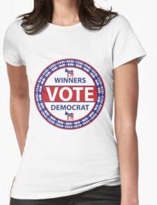 Winners Vote Democrat Womens Fitted T-Shirt