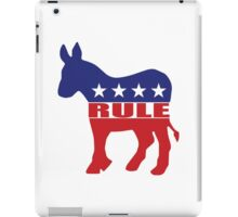 Democrats Rule iPad Case/Skin
