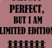 I Am Not Perfect But I Am Special Edition Sticker