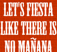 Let's Fiesta Sticker