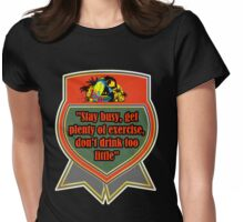 Stay Busy  Womens Fitted T-Shirt