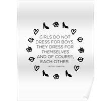 Girls Don't Dress for Boys Poster