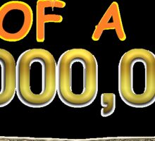 A small loan of a million dollars. Sticker