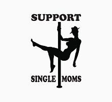 Support Single Moms Unisex T-Shirt