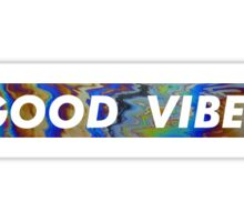 Good Vibes Save Lives Sticker