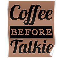 COFFEE BEFORE TALKIE Poster
