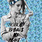 Effy Stonem Nobody Breaks My Heart by sulliedbyadream