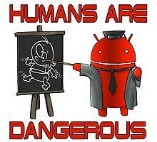 Humans are Dangerous Photographic Print