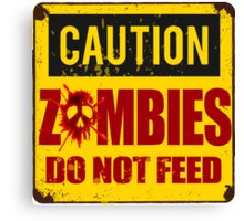 Bloody Zombies Caution Sign Canvas Print