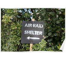 Air Raid Shelter sign Poster