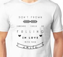 Don't frown Unisex T-Shirt