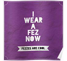 I Wear A Fez Poster