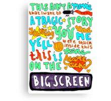 Heartache On The Big Screen Canvas Print