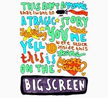 Heartache On The Big Screen Unisex T-Shirt