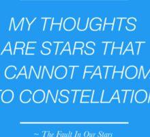 The Stars I Cannot Fathom Sticker