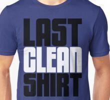 Last Clean Shirt [Version Dos] Unisex T-Shirt