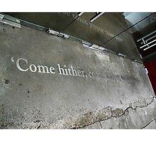 Come hither, come hither, come hither Photographic Print