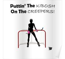 Kibosh On Creeping Poster