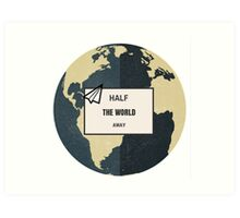 Half The World Away Art Print