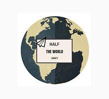 Half The World Away Unisex T-Shirt