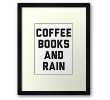 Coffee Books and Rain Framed Print