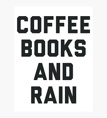 Coffee Books and Rain Photographic Print