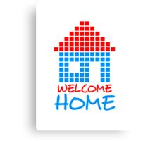Welcome Home Pixel Haus Canvas Print