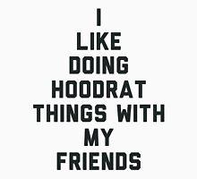 I Like Doing Hoodrat Things with My Friends. Men's Baseball ¾ T-Shirt