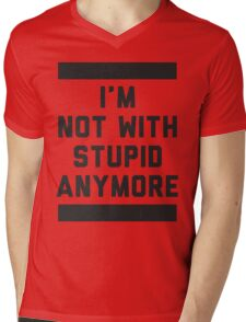 Not With Stupid Anymore Mens V-Neck T-Shirt