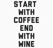 Start With Coffee by radquoteshirts