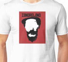 Ignoreland Unisex T-Shirt