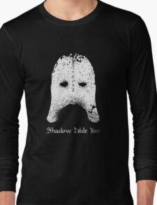 Shadow Hide You Long Sleeve T-Shirt