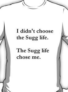 Sugg life T-Shirt