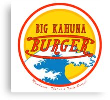 Big Kahuna Burger Canvas Print