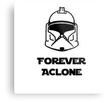 Forever A Clone Metal Print